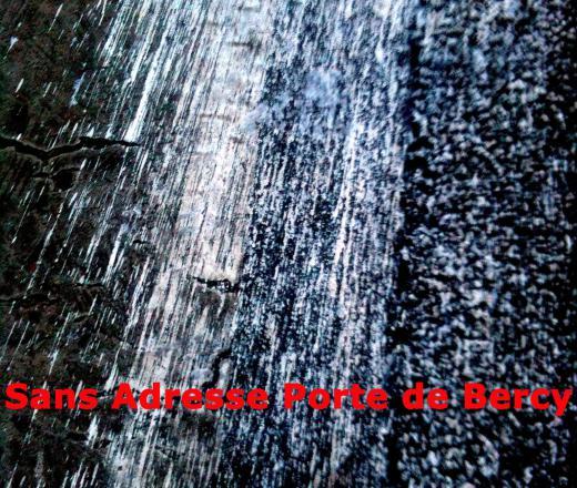 Sans Adresse Porte de Bercy - affiche du film